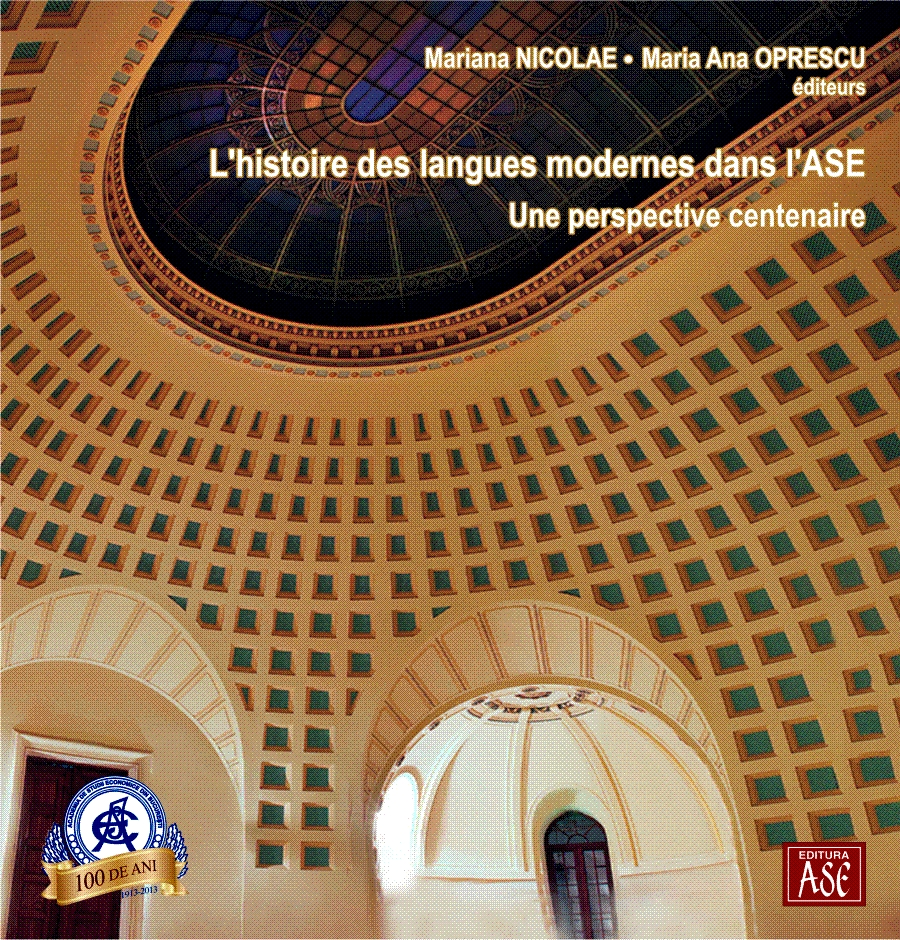The history of modern languages in the Bucharest University of Economic Studies. A centennial perspective