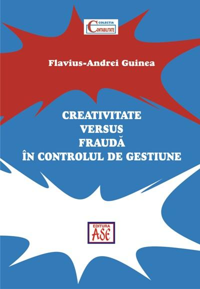 Creativitate vs frauda in controlul de gestiune