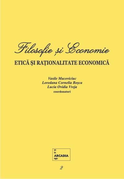 Filosofie si Economie.Vol. 2. Etica si rationalitate economica