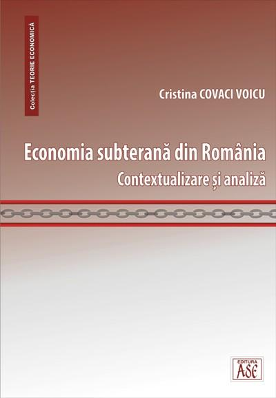 The underground economy in Romania. Contextualization and analysis