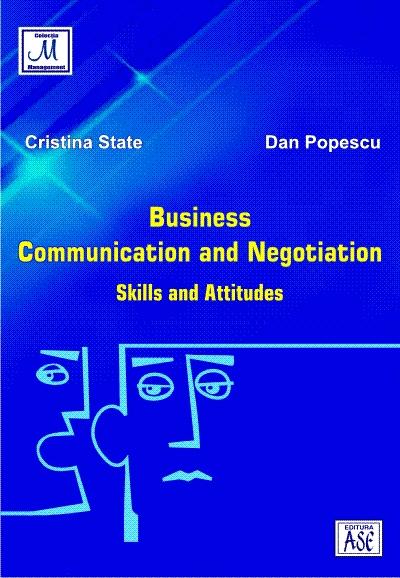 Business Communication & Negotiation. Skills and attitudes
