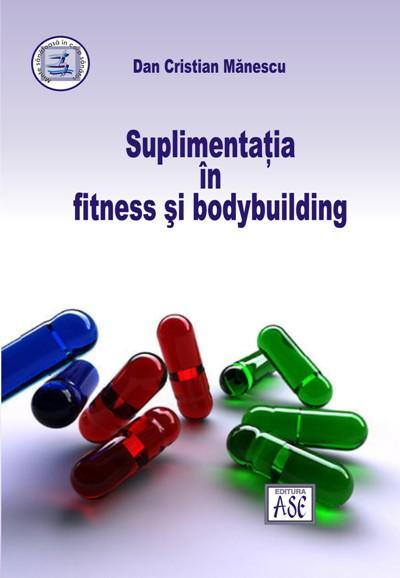 Fitness and bodybuilding supplementation