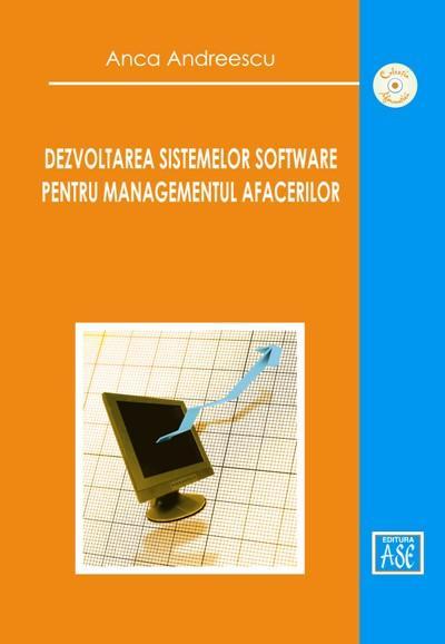 Dezvoltarea sistemelor software pentru managementul afacerilor