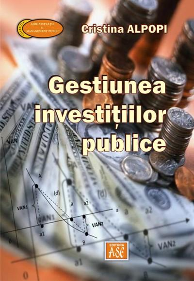 The Management of Public Investments