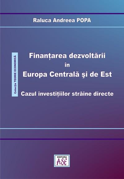 Financing development in Central and Eastern Europe. The case of foreign direct investments