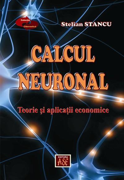 Calcul neuronal. Teorie si aplicatii economice