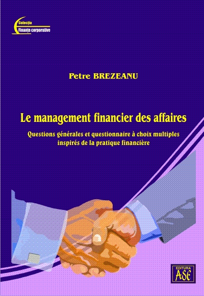 Financial business management. General questions and multiple choice questionnaire inspired by financial practice