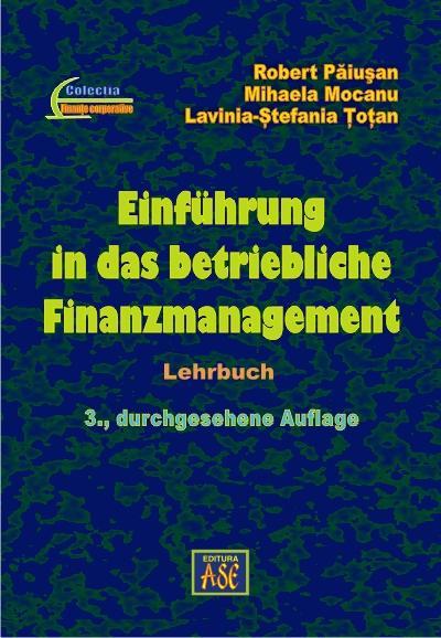 Einführung in das betriebliche Finanzmanagement (Introduction to the financial management of the enterprise)