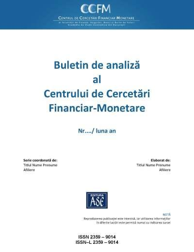 Buletin de analiza al Centrului de Cercetari Financiar-Monetare